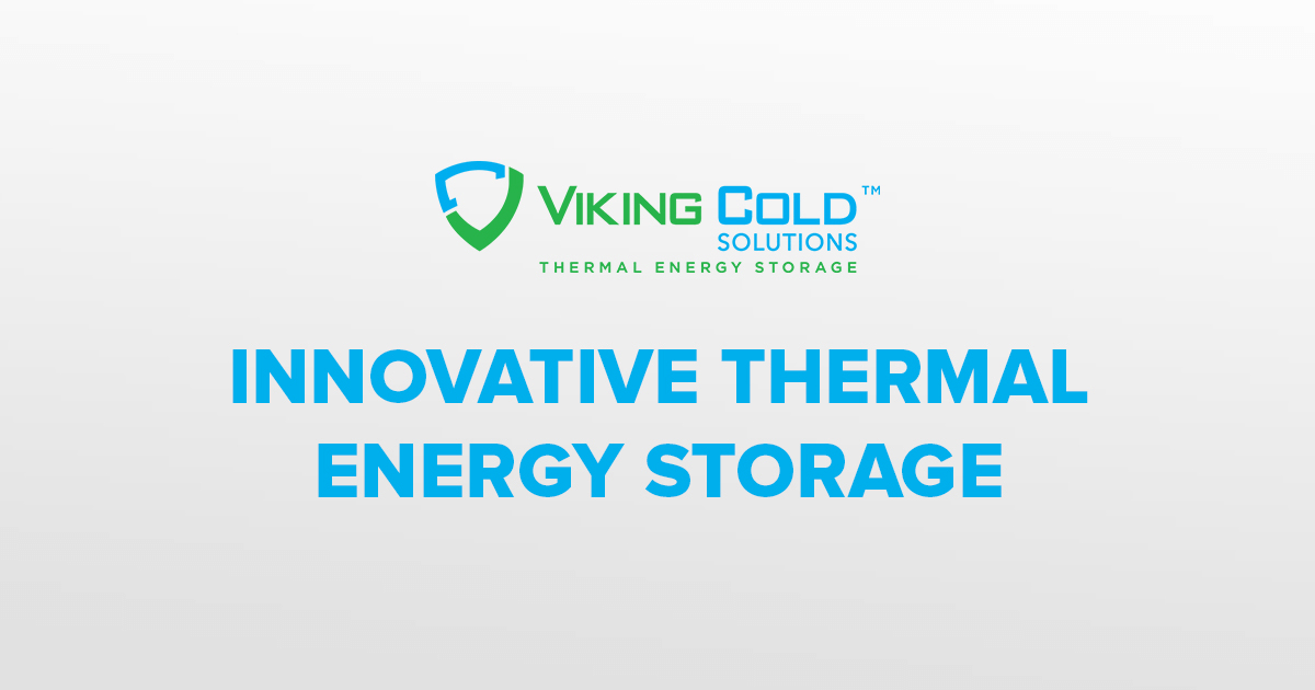 sc 1 th 163 & Viking Cold Solutions: Innovative Thermal Energy Storage